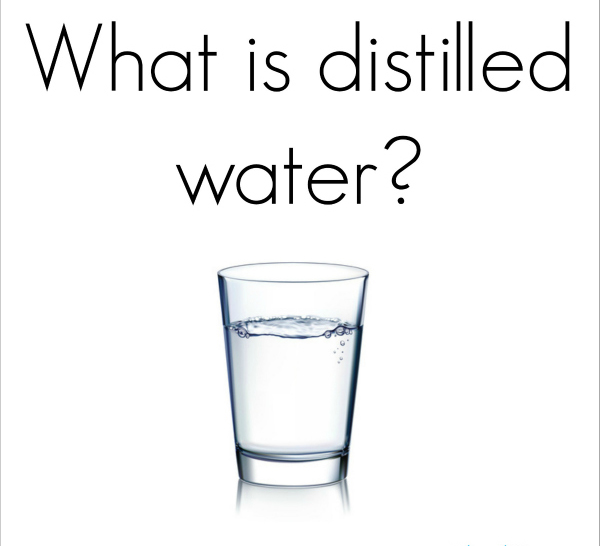 What-is-distilled-water