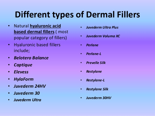 why-choose-dermal-fillers-treatment difernt kinds of them